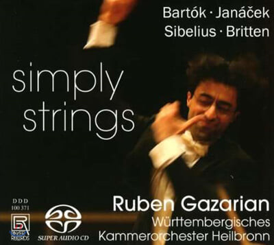 Ruben Gazarian 현악 오케스트라를 위한 작품집 - 바르톡 / 야나체크 / 시벨리우스 / 브리튼 (Simply Strings)