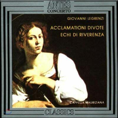 Cappella Mauriziana 레그렌치: 솔로 칸타타 (Giovanni Legrenzi: Acclamationi divote a voce sola)