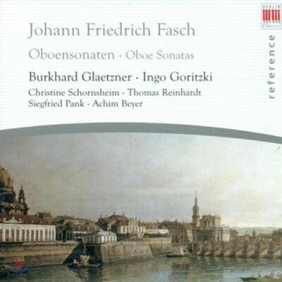 Burkhard Glaetzner 파슈: 오보에 소나타 (Johann Friedrich Fasch: Oboe Sonatas)