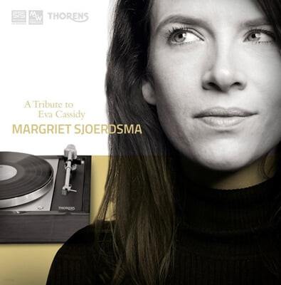 Margriet Sjoerdsma 에바 캐시디 헌정 음반 (A Tribtue to Eva Cassidy) [LP]