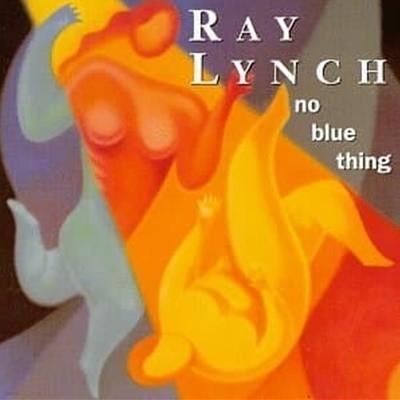 Ray Lynch / No Blue Thimg (수입)