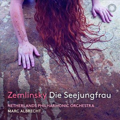 쳄린스키: 관현악을 위한 환상곡 '인어공주' (Zemlinsky: Die Seejungfrau - Fantasie nach Andersen) (CD) - Marc Albrecht