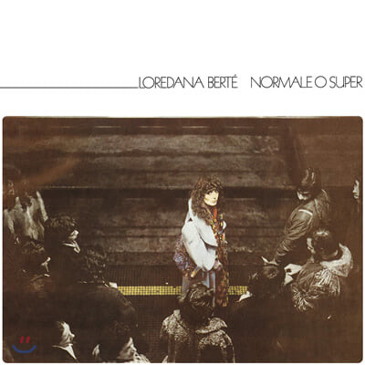 Loredana BERT (로레다나 베르테) - Normale O Super [화이트 컬러 LP]