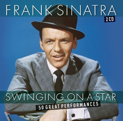 Frank Sinatra (프랭크 시나트라) - Swinging On A Star