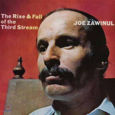 Joe Zawinul (조 자비눌) - Rise And Fall Of The Third Stream [LP]