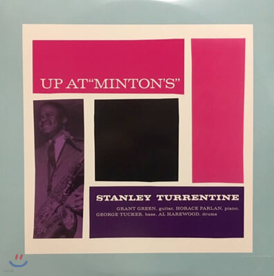 Stanley Turrentine (스탠리 튜런틴) - Up At 'Minton's' [2LP]