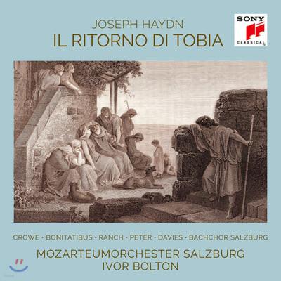 Ivor Bolton 하이든: 토비아의 귀환 (Haydn: Il Ritorno Di Tobia)