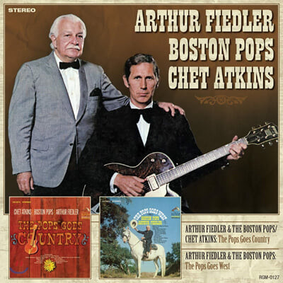 Arthur Fiedler, the Boston Pops, Chet Atkins (아서 피들러, 보스턴 팝스, 쳇 앳킨스) - The Pops Goes Country / The Pops Goes West