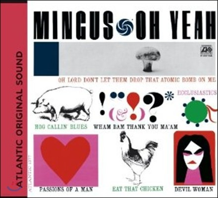 Charles Mingus - Oh Yeah (Deluxe Edition)
