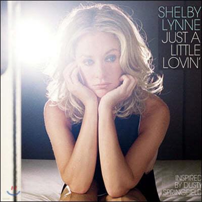Shelby Lynne (쉘비 린) - Just A Little Lovin [LP]