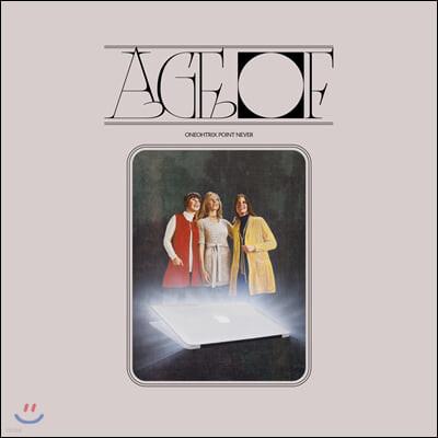 Oneohtrix Point Never (원오트릭스 포인트 네버) - Age Of [LP]