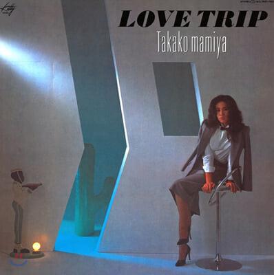 Mamiya Takako (마미야 타카코) - Love Trip [LP]