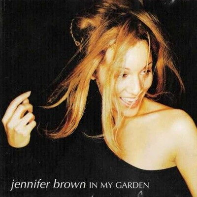 Jennifer Brown - In My Garden (일본수입)