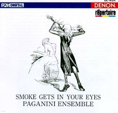 Paganini Ensemble - Smoke Gets In Your Eyes 일본반