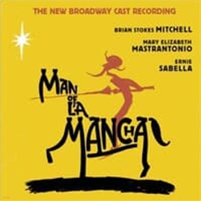 O.S.T. / Man Of La Mancha (맨 오브 라만차) - The New Broadway Cast Recording (수입)