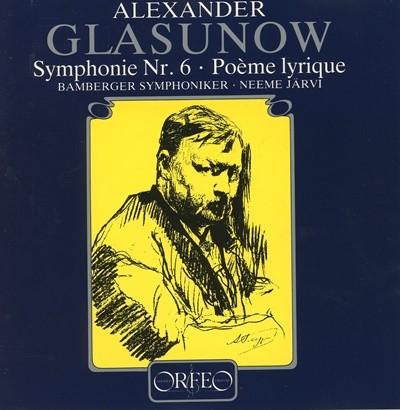 Alexander Glasunow - Symphonie Nr. 6 . Poeme lyrique 수입