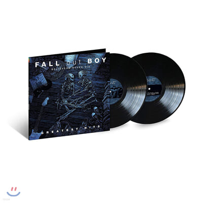 Fall Out Boy (폴 아웃 보이) - Believers Never Die: Greatest Hits [2LP]