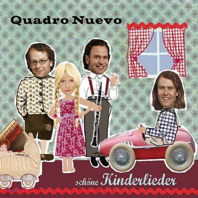 Quardro Nuevo (콰드로 누에보) - Schone Kinderlieder