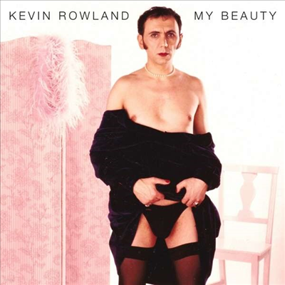 Kevin Rowland - My Beauty (Expanded Edition)