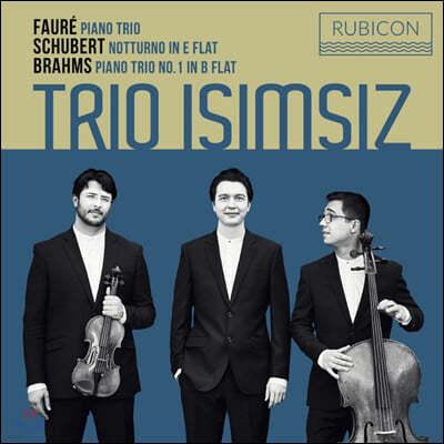 Trio Isimsiz 피아노 트리오 - 포레 / 슈베르트 / 브람스 - 트리오 이시므시즈 (Faure: Piano Trio / Brahms: Notturno / Schubert: Piano Trio)