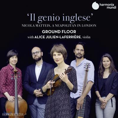 Ground Floor 17세기 영국 바로크 음악 - 그라운드 플로어 (A Neapolitan in London 'Il Genio Inglese')