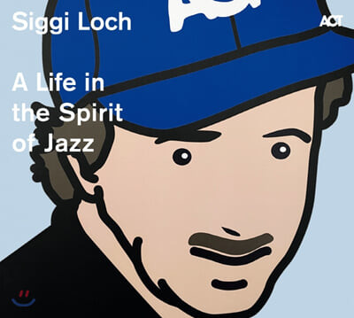 Siggi Loch (지그프리드 로흐) - A Life in The Spirit of Jazz