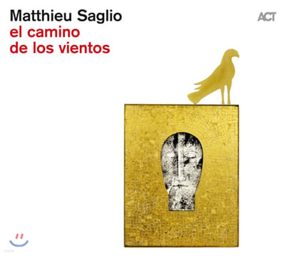 Matthieu Saglio (마티유 사글리오) - El camino de los vientos