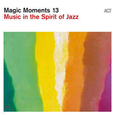 2020 ACT 레이블 베스트 재즈 트랙 모음집 (Magic Moments 13 - Music In The Spirit of Jazz)