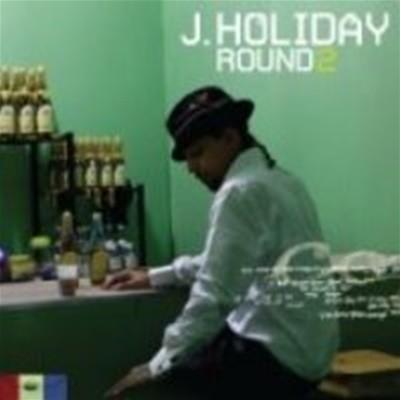 J. Holiday / Round 2 (수입)
