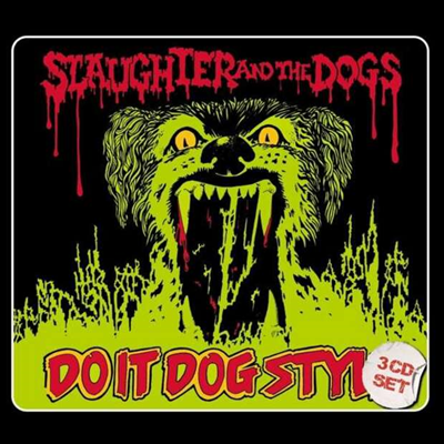Slaughter & The Dogs - Do It Dog Style (3CD Box Set)