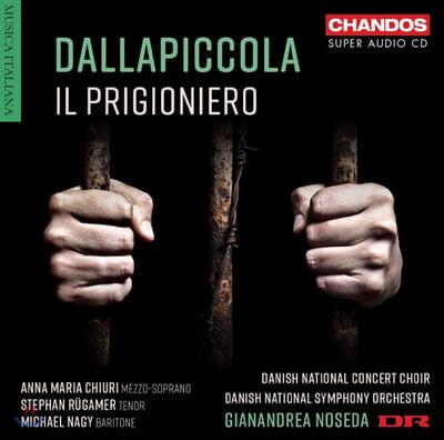 Gianandrea Noseda 달라피콜라: 오페라 `죄수`, 합창곡 (Luigi Dallapiccola: Il Prigioniero)