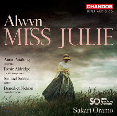 Sakari Oramo 윌리엄 올윈: 오페라 '미스 줄리' (William Alwyn: Miss Julie)