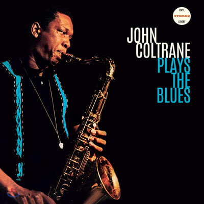 John Coltrane (존 콜트레인) - Plays the Blues [LP]