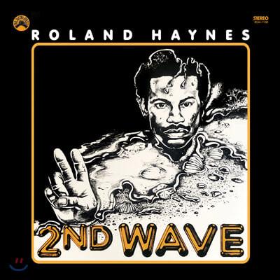 Roland Haynes (롤랜드 헤인즈) - Second Wave [LP]