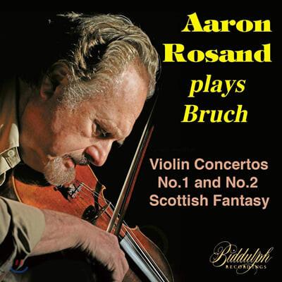 Aaaron Rosand 브루흐: 바이올린 협주곡, 스코틀랜드 환상곡 - 아론 로잔드 (plays Max Bruch)