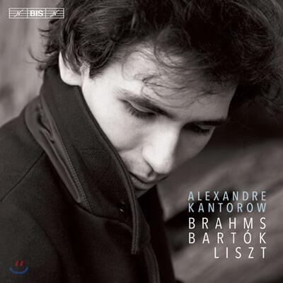 Alexandre Kantorow 브람스: 피아노 소나타 4번 / 바르톡: 랩소디 / 리스트: 헝가리 랩소디 - 알렉산더 칸토로프