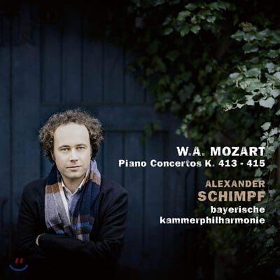 Alexander Schimpf 모차르트: 피아노 협주곡 11번, 12번, 13번 (Mozart: Piano Concertos K. 413-415)