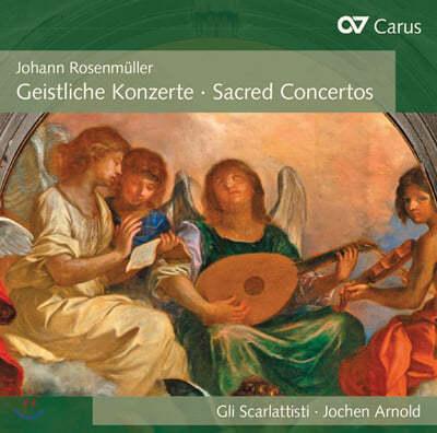 Gli Scarlattisti 로젠뮐러: 교회 콘체르토 작품집 (Rosenmuller: Sacred Concertos)