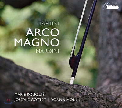 Marie Rouquie 타르티니 / 나르디니: 바이올린 소나타, 첼로 소나타 (Tartini / Nardini: Arco Magno - Violin Sonatas)