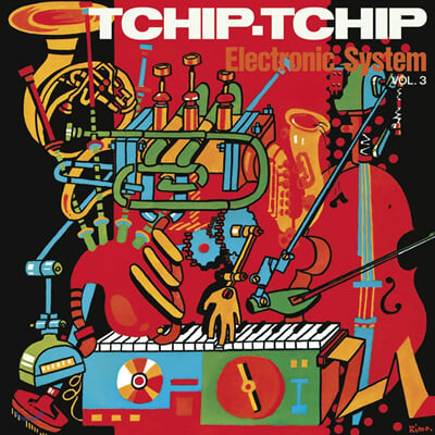 Electronic System (일렉트로닉 시스템) - Vol.3 Tchip Tchip [오렌지 컬러 LP]