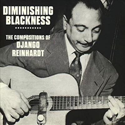Django Reinhardt - Diminishing Blackness: Compositions Of Django Reinhardt (3CD Set)