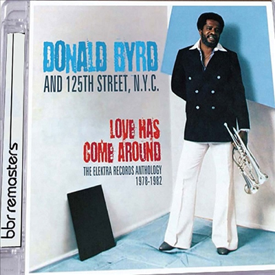 Donald Byrd - Love Has Come Around: The Elektra Records Anthology (Remastered)(Super-Jewelcase)(2CD)