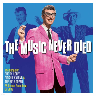 Buddy Holly / Richie Valens / Big Bopper - The Music Never Died (3CD)