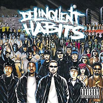Delinquent Habits - Delinquent Habits