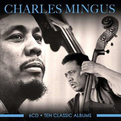 Charles Mingus - Ten Classic Albums (6CD Boxset)