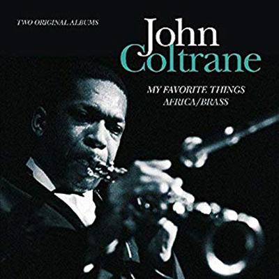 John Coltrane - My Favorite Things + Africa/Brass (Remastered)(2 On 1CD)