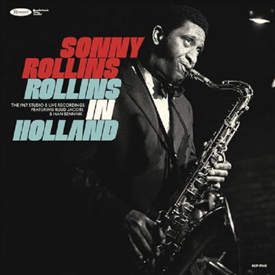 Sonny Rollins - Rollins In Holland: The 1967 Studio & Live Recordings (Deluxe Edition)(Digipack)(2CD)