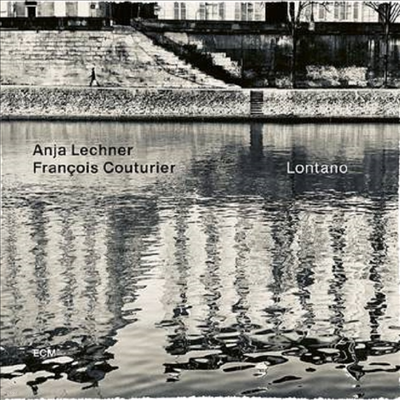 Anja Lechner / Francois Couturier - Lontano (CD)