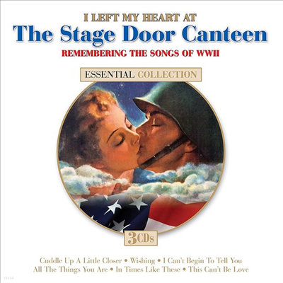 Various Artists - I Left My Heart At The Stage Door Canteen (Remastered)(3CD)
