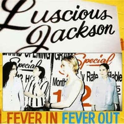 [수입] Luscious Jackson - Fever In Fever Out